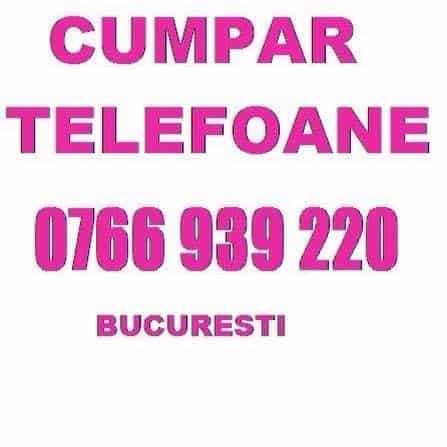 cumpar iphone si samsung 0766939220 bucuresti