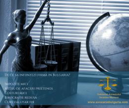 Consultanţă şi consiliere juridică in Bulgaria   în privinţă dobândirii şi dispunerii de proprietăţi imobiliare şi bunuri mobile.