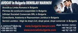 Avocat cu  Romana din Bulgaria ofer urmatoare servicii
