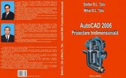 Vand cartea AutoCAD 2006. Proiectare tridimensională