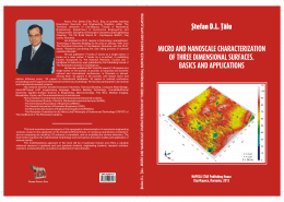 "Vand cartea ""Micro and nanoscale characterization of three dimensional surfaces. Basics and applications."